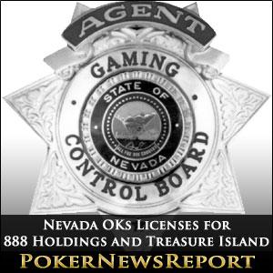 Nevada OKs Licenses for 888 Holdings and Treasure Island