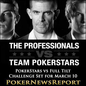 PokerStars vs Full Tilt Challenge Set for March 10