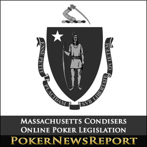 Massachusetts Considers Online Poker Legislation