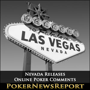 Nevada Releases Online Poker Comments