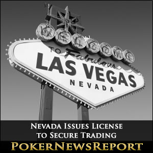 Nevada Issues License to Secure Trading