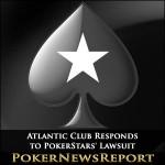 Atlantic Club Responds to PokerStars' Lawsuit