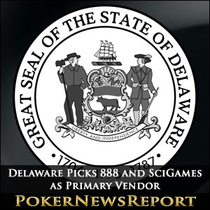 Delaware Picks 888 and SciGames as Primary Vendor