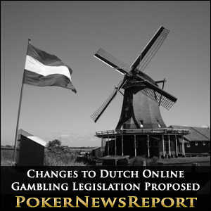 Changes to Dutch Online Gambling Legislation Proposed