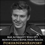 Novice Altergott Wins EPT Monte Carlo Super High Roller