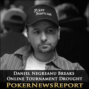 Daniel Negreanu Breaks Online Tournament Drought