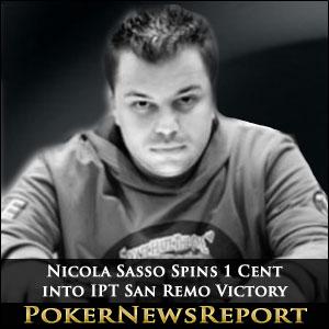 Nicola Sasso Spins 1 Cent into IPT San Remo Victory