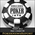 WSOP 2013 Day 1 Event #2