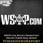 WSOP Begins Promoting Online Poker Real Money Launch
