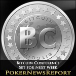 Bitcoin Conference Set for Next Week