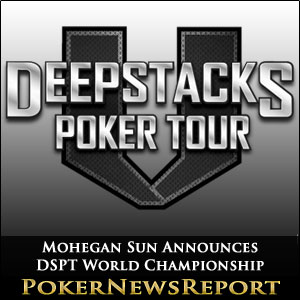 Mohegan Sun Announces DSPT World Championship