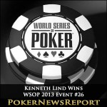 WSOP 2013 Event #26 Goes to Ken Lind