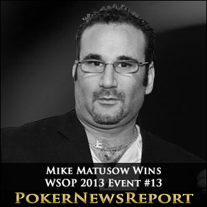 Matusow Wins WSOP Event #13