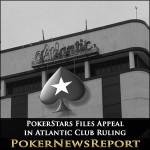 PokerStars Files Appeal in Atlantic Club Ruling