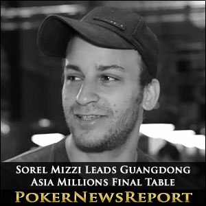 Sorel Mizzi Leads Guangdong Asia Millions