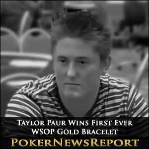 Taylor Paur Wins First Ever WSOP Gold Bracelet