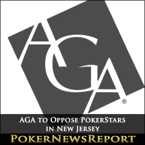 AGA to Oppose PokerStars in New Jersey