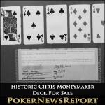 Historic Chris Moneymaker Deck For Sale