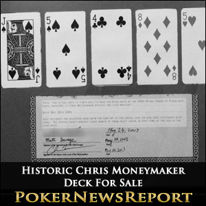 Historic Chris Moneymaker Deck For Sale