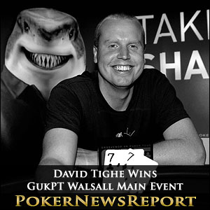 David Tighe Wins GukPT Walsall Main Event