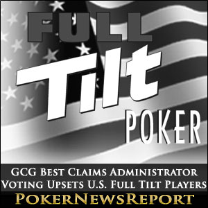 GCG Best Claims Administrator Voting Upsets U.S. Full Tilt Players