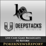 Live Cash Game Broadcasts to Return