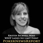 Kristen Bicknell Wins WSOP Ladies No Limit Event
