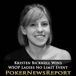 Kristen Bicknell Wins WSOP Ladies No Limit Event