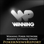 Winning Poker Network Receives Massive Software Update