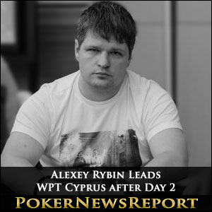 Alexey Rybin Leads WPT Cyprus after Day 2