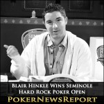 Hinkle Makes Historic Comeback, Wins Seminole Hard Rock Poker Open