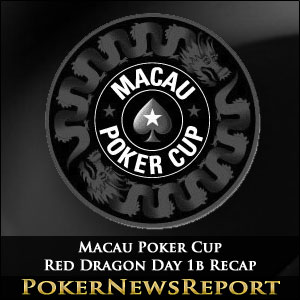 Macau Poker Cup Red Dragon Day 1b Recap