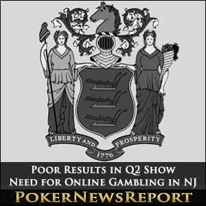 Poor Results in Q2 Show Need for Online Gambling in NJ