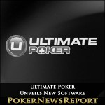Ultimate Poker Unveils New Software