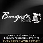 Johnson Nguyen Lucks Borgata Poker Open Event #8