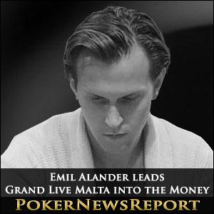 Emil Alander leads Grand Live Malta into the Money