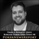 Franco Bonacci Leads Borgata Poker Open Event #8