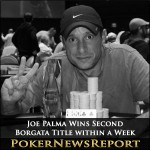 Joe Palma Wins Second Borgata Title within a Week