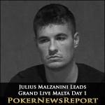 Julius Malzanini Leads Grand Live Malta after Day 1