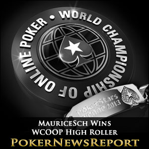 MauriceSch Wins WCOOP High Roller