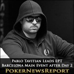 Pablo Tavitian Leads EPT Barcelona Main Event after Day 2