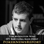 Tom Middleton is EPT Barcelona Main Event Champion