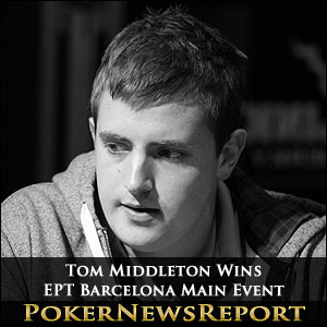 Tom Middleton Wins EPT Barcelona Main Event