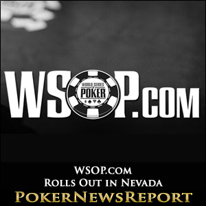 WSOP.com Rolls Out in Nevada