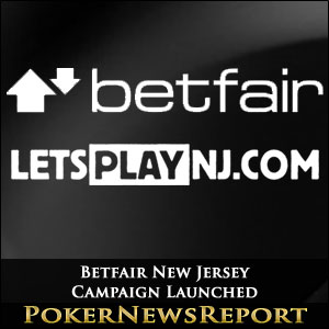 Betfair New Jersey Campaign Launched