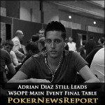 WSOPE Main Event Final Table Set – Diaz Still Leads