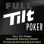 Full Tilt Remission Process Update