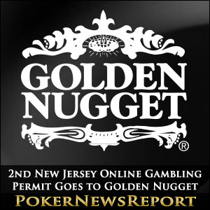 2nd New Jersey Online Gambling Permit Goes to Golden Nugget