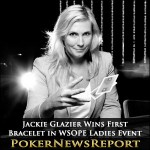 Jackie Glazier Wins First Bracelet in WSOPE Ladies Event