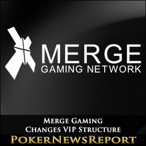 Merge Gaming Changes VIP Structure